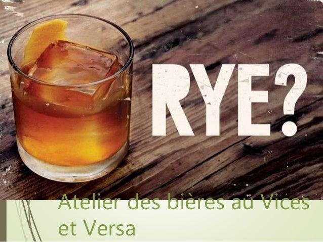 Atelier des bières au Vices et Versa