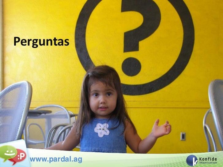 Perguntas  www.pardal.ag