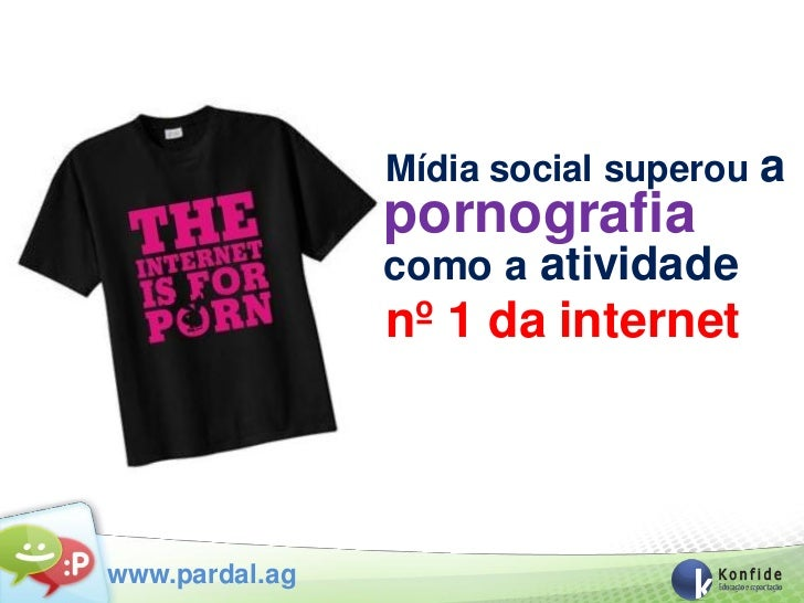 Mídia social superou   a                pornografia                como a atividade                nº 1 da internetwww.par...
