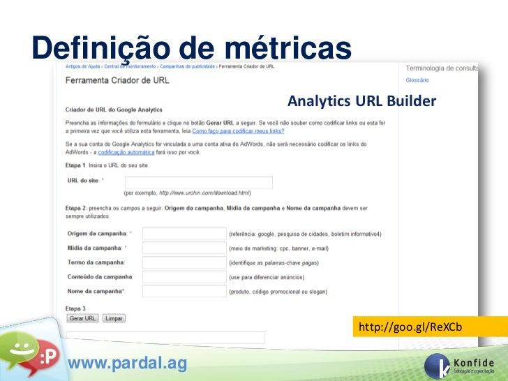 Definição de métricas                                                    Analytics URL BuilderVocê não conseguirá se prepa...