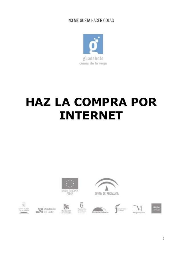 NO ME GUSTA HACER COLAS  HAZ LA COMPRA POR  INTERNET  1