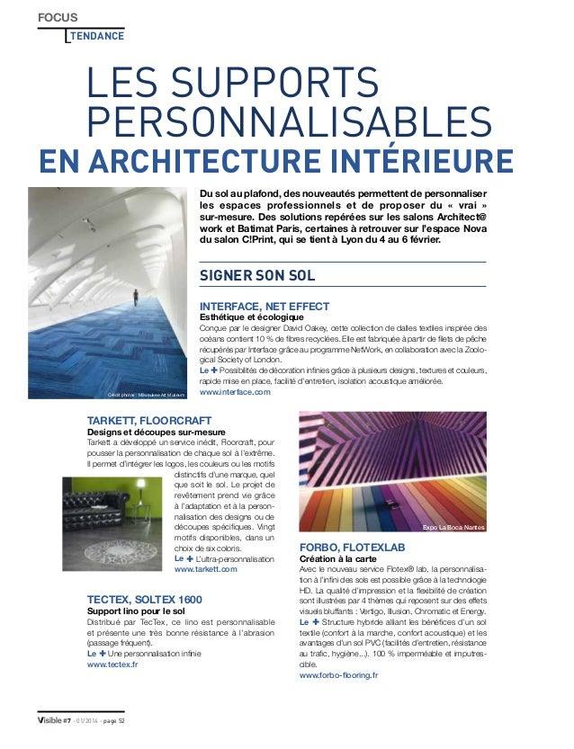 FOCUS TENDANCE  LES SUPPORTS PERSONNALISABLES  EN ARCHITECTURE INTÉRIEURE Du sol au plafond, des nouveautés permettent de ...