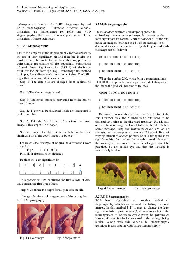 image steganography techniques The focus of this paper is to classify distinct image steganography techniques besides giving overview, importance and challenges of steganography techniques.