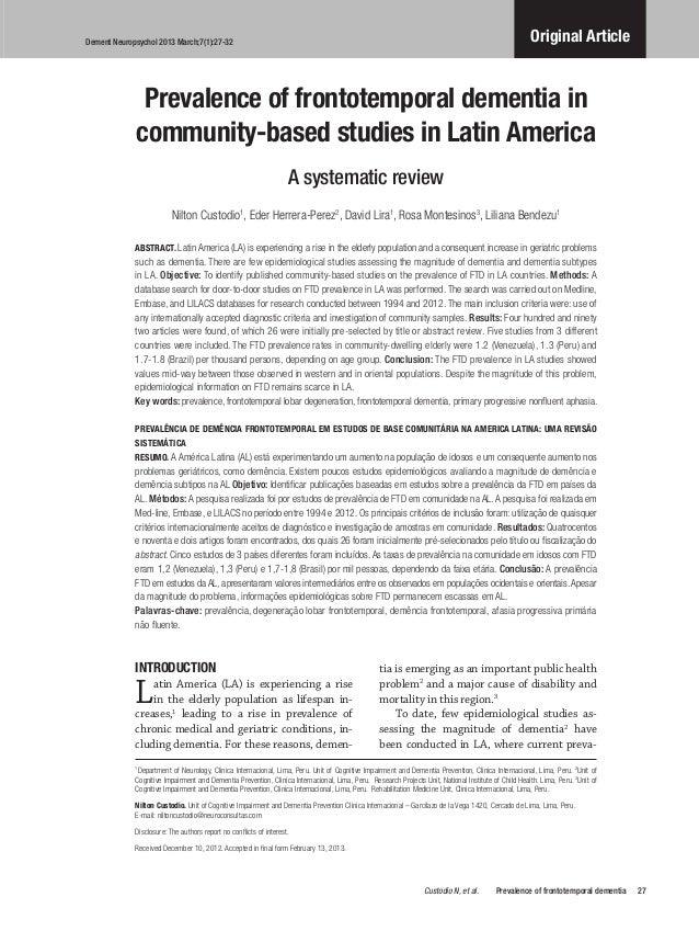 Dement Neuropsychol 2013 March;7(1):27-32 Original Article 27Custodio N, et al. Prevalence of frontotemporal dementia ...