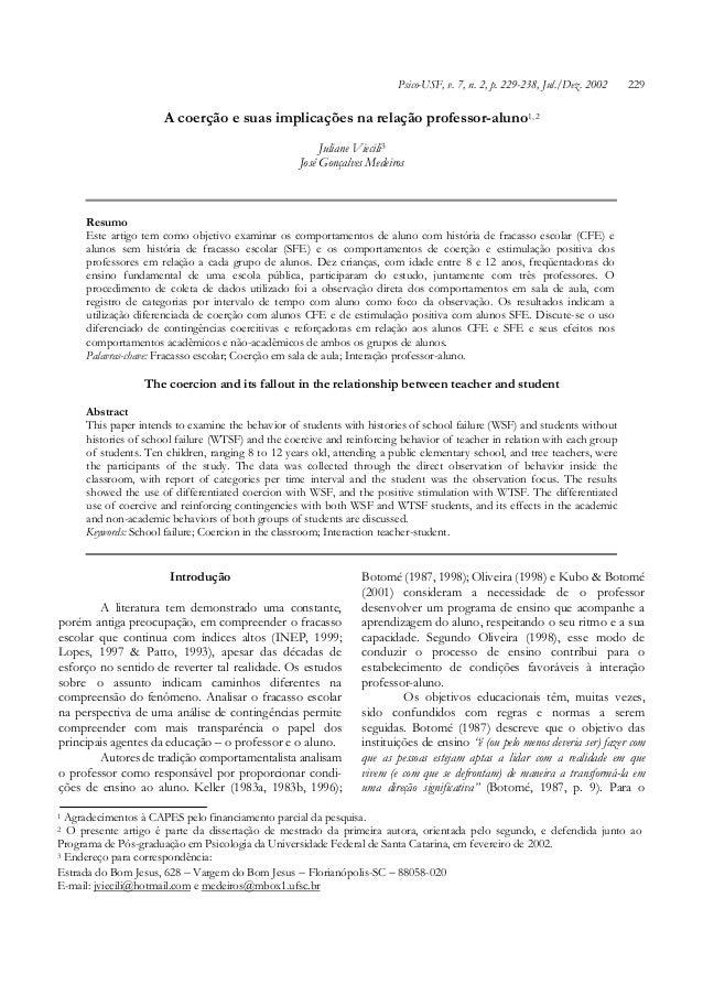 APsico-USF, v. implicações 229-238, Jul./Dez. 2002 coerção e suas 7, n. 2, p. na relação professor-aluno  229  A coerção e...