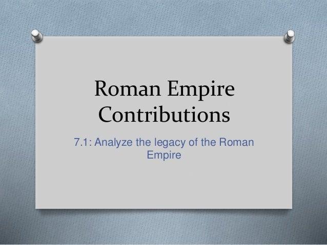The historic contributions of the roman civilization