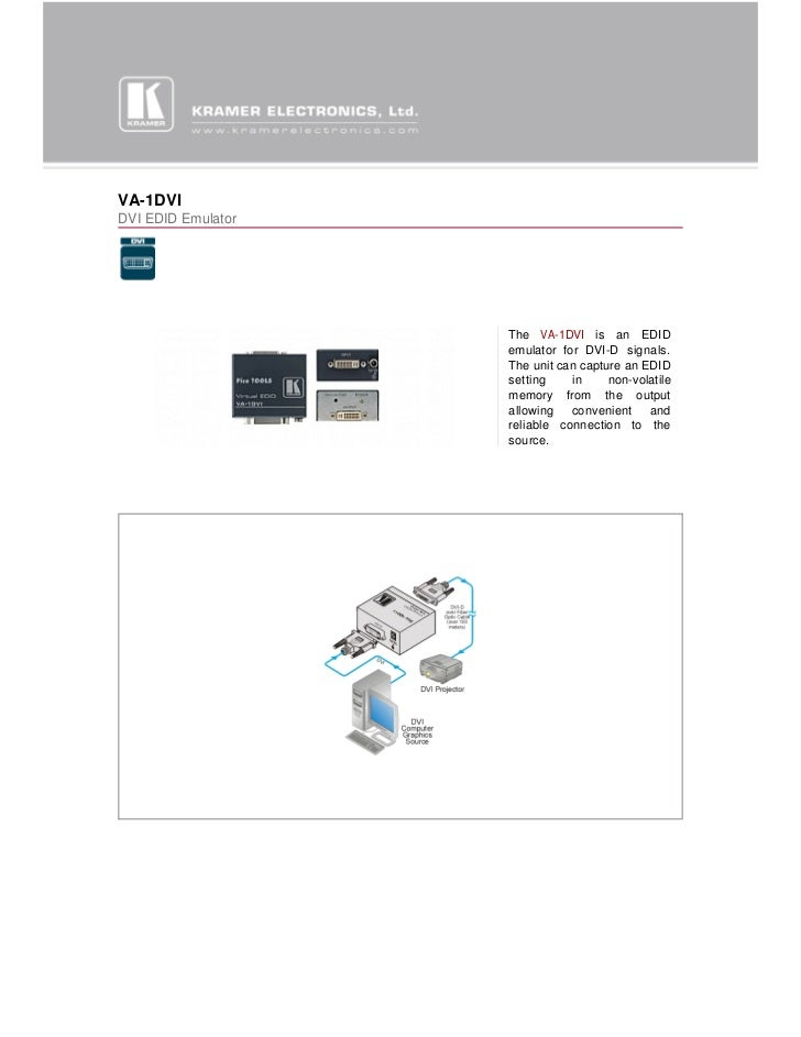 VA-1DVIDVI EDID Emulator                    The VA-1DVI is an EDID                    emulator for DVI-D signals.         ...