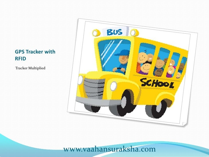 GPS Tracker withRFIDTracker Multiplied                     www.vaahansuraksha.com