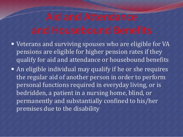 how to qualify for aid and attendance va