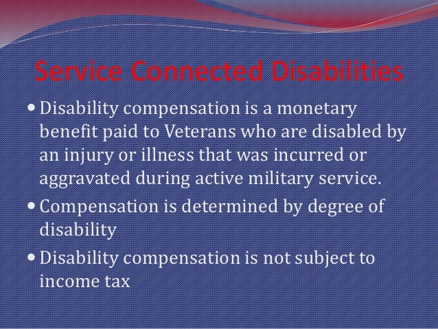 Veterans Disability, Pension, and Aid & Attendance Benefits