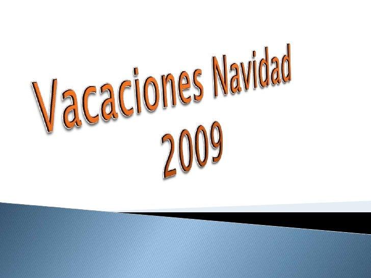 Vacaciones Navidad 2009<br />