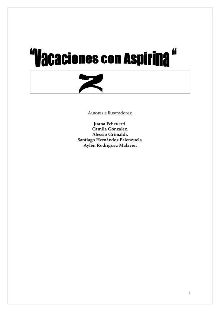 Vacaciones con aspirinas
