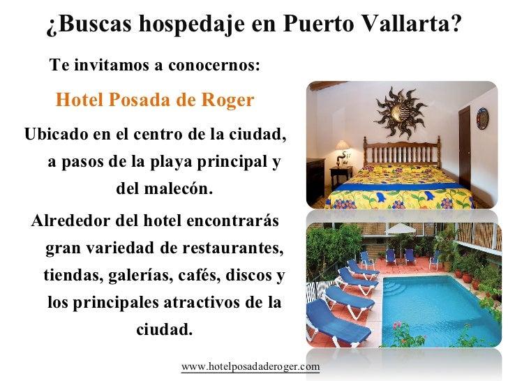 ¿Buscas hospedaje en Puerto Vallarta?   Te invitamos a conocernos:    Hotel Posada de RogerUbicado en el centro de la ciud...