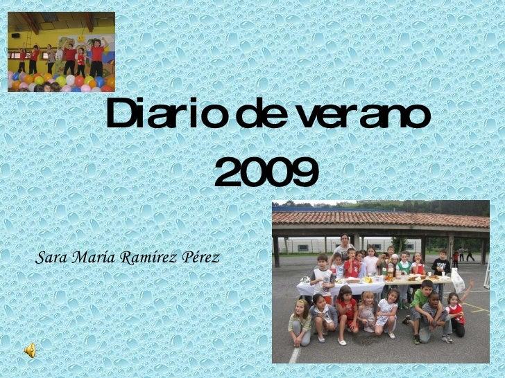Diario de verano 2009 Sara María Ramírez Pérez