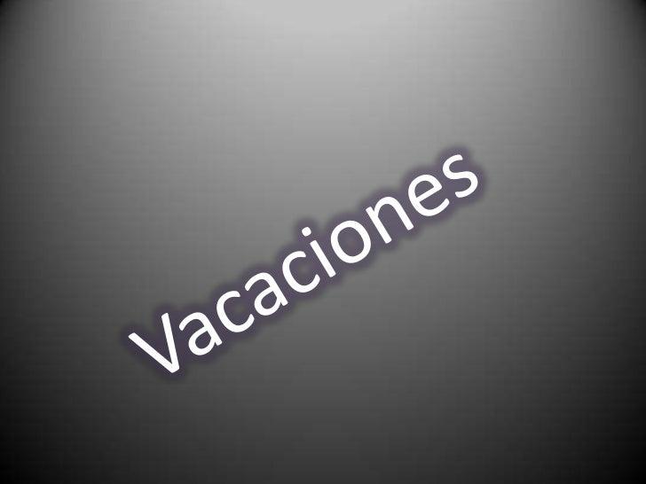 Vacaciones<br />
