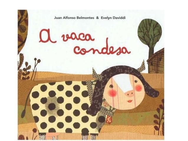 """CONTO """"A VACA CONDESA"""",         DA EDITORIAL OQOADAPTACIÓN A PICTOGRAMAS DO ARASAACPOLO GRUPO DE """"CONTOS"""" DO CEIP COIRÓN  ..."""