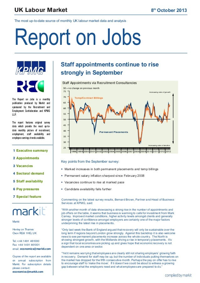 UK Labour Market 8th October 2013 The most up-to-date source of monthly UK labour market data and analysis Report on Jobs...