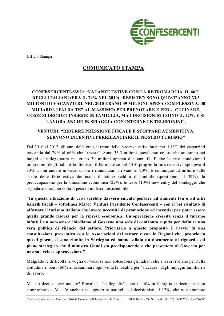 """Ufficio Stampa                                              COMUNICATO STAMPA  CONFESERCENTI-SWG: """"VACANZE ESTIVE CON LA R..."""