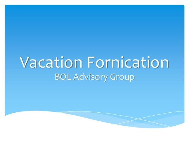 Vacation fornication