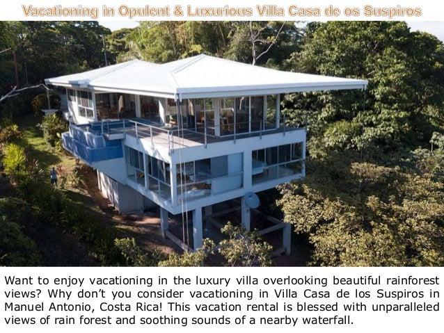 vacationing in opulent luxurious villa casa de os suspiros 1 638
