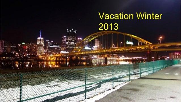 Vacation Winter 2013