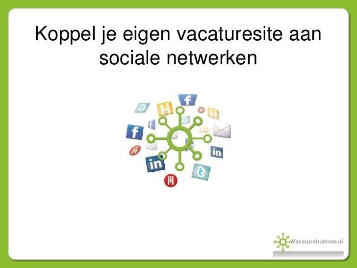 Koppel je eigen vacaturesite aan sociale netwerken<br />
