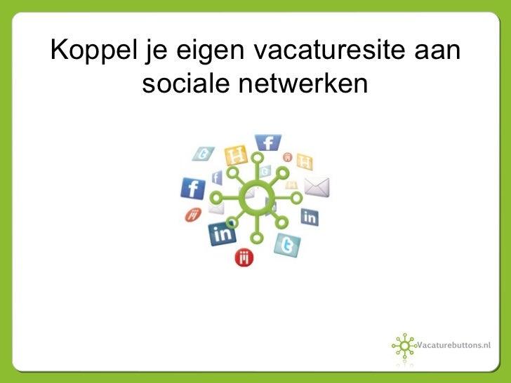 Koppel je eigen vacaturesite aan sociale netwerken
