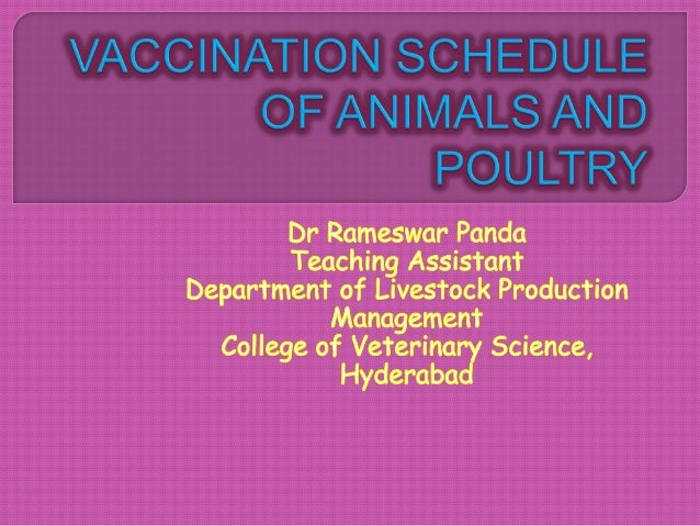 Disease vaccine Time of vaccination immunity Dose remarks Anthrax Spore Once in a year, before monsoon One season 1ml, s/c...