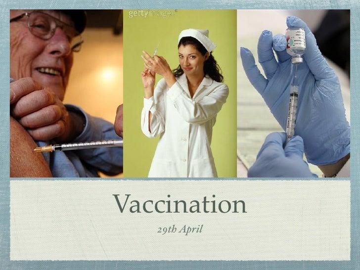 Vaccination    29th April