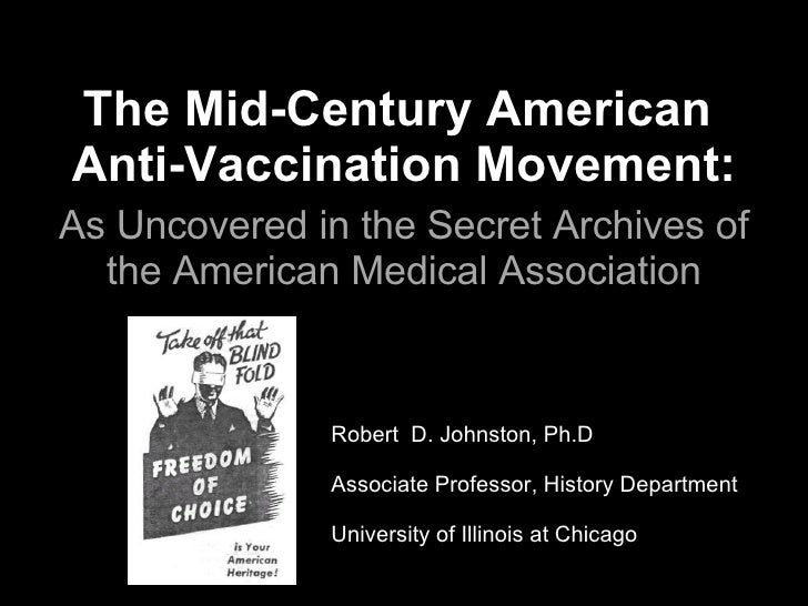 The Mid-Century American  Anti-Vaccination Movement:   As Uncovered in the Secret Archives of the American Medical Associa...