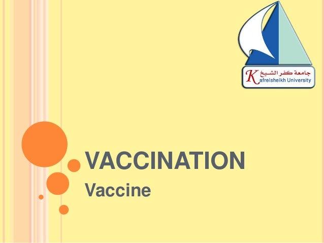 VACCINATION Vaccine