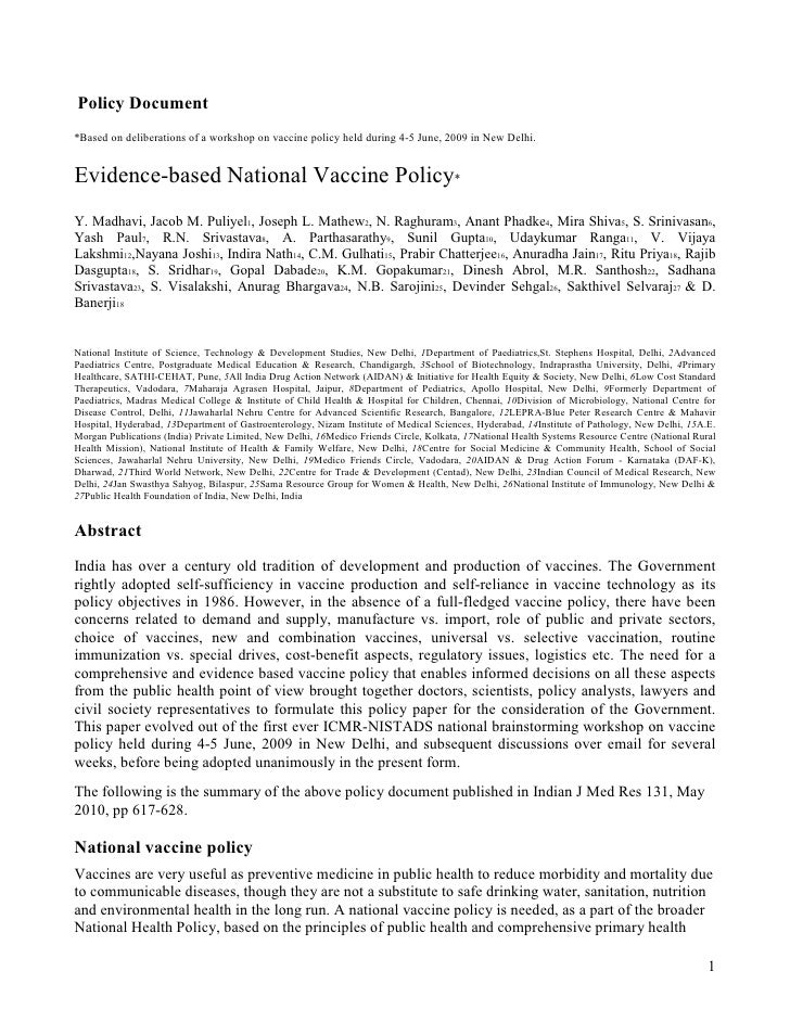 Policy Document*Based on deliberations of a workshop on vaccine policy held during 4-5 June, 2009 in New Delhi.Evidence-ba...