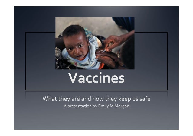 The  vaccine  debate  today  is  conducted  in  stirring   images  and  strident  language.
