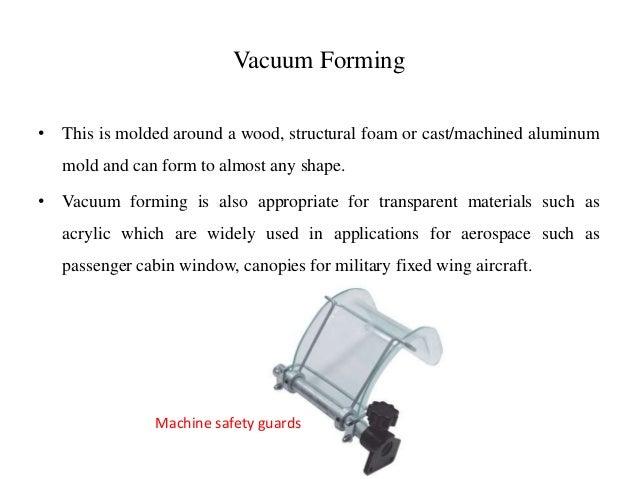 Vacuum Forming