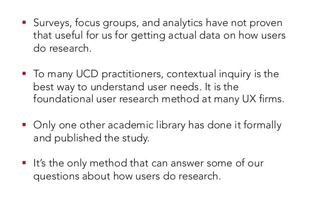 ! Surveys, focus groups, and analytics have not proven that useful for us for getting actual data on how users do researc...