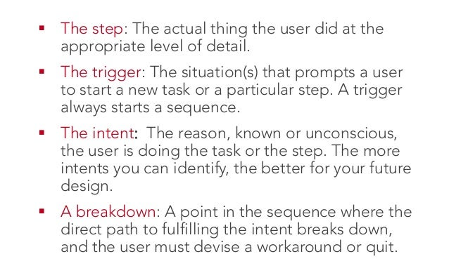 The sequence models help direct design decisions on what to do as well as what not to do.  We learned what breakdowns ...