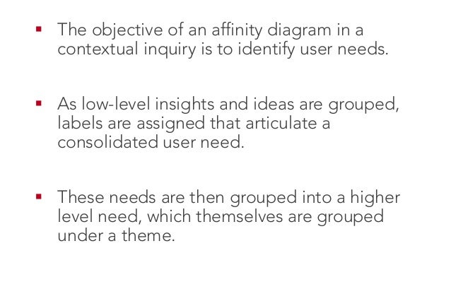 Contextual Inquiry  Interpreta0on Sessions  Sequence Modeling  Affinity Diagramming  Visioning  Storyboarding  Use...