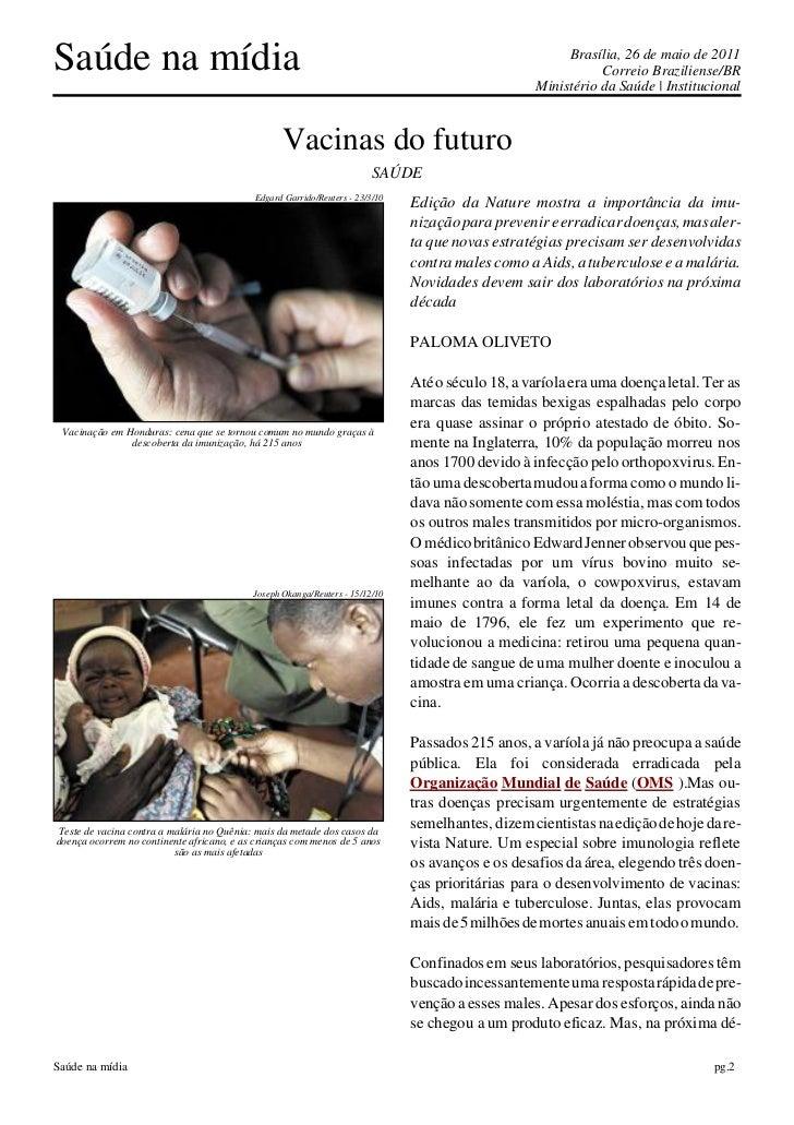 Saúde na mídia                                                                                          Brasília, 26 de ma...