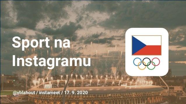 Sport na Instagramu @vblahout / instameet / 17. 9. 2020