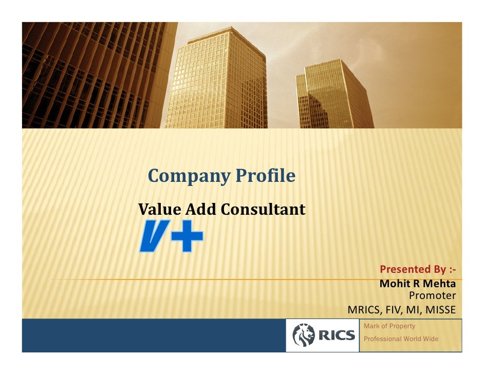 Company Profile Value Add Consultant                               Presented By :-                             Mohit R Meh...