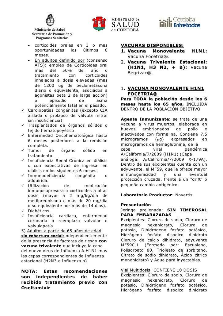 Ministerio de Salud        Secretaría de Promoción y          Programas Sanitarios     •    corticoides orales en 3 o mas ...