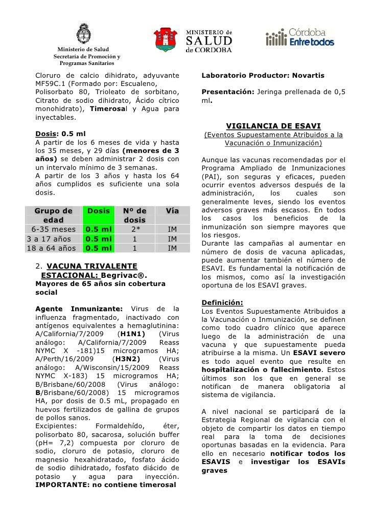 Ministerio de Salud        Secretaría de Promoción y          Programas Sanitarios    Cloruro de calcio dihidrato, adyuvan...