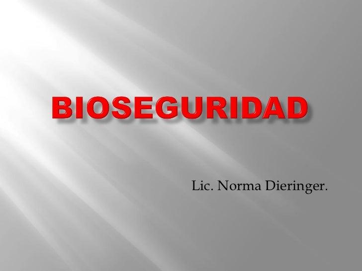 Lic. Norma Dieringer.