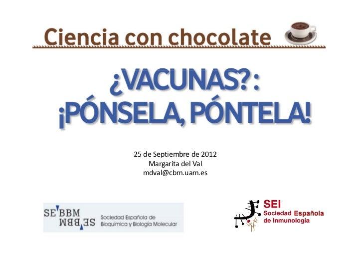 25deSeptiembrede2012        p    MargaritadelVal   mdval@cbm.uam.es
