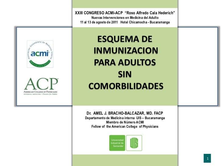 """XXIII CONGRESO ACMI-ACP """"Roso Alfredo Cala Hederich""""           Nuevas Intervenciones en Medicina del Adulto  11 al 13 de a..."""