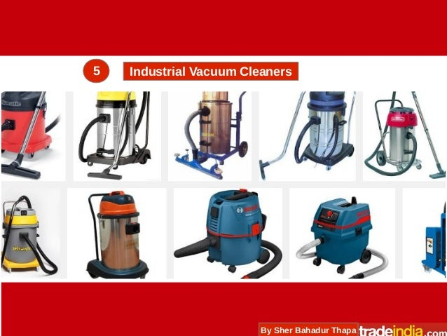 Vacuum Cleaner Types Applications Amp Resources For Suppliers