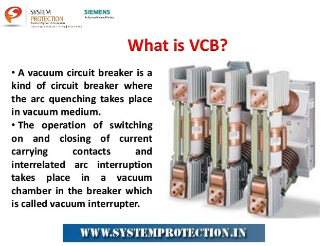 Vacuum Circuit Breaker (VCB) Working and Applications | Uses