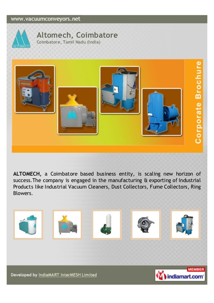 Altomech, Coimbatore          Coimbatore, Tamil Nadu (India)ALTOMECH, a Coimbatore based business entity, is scaling new h...