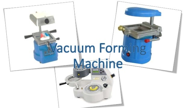 • Vacuum formers in the dental industry are used to imprint opposing bite and fabricate other dental appliances like sport...