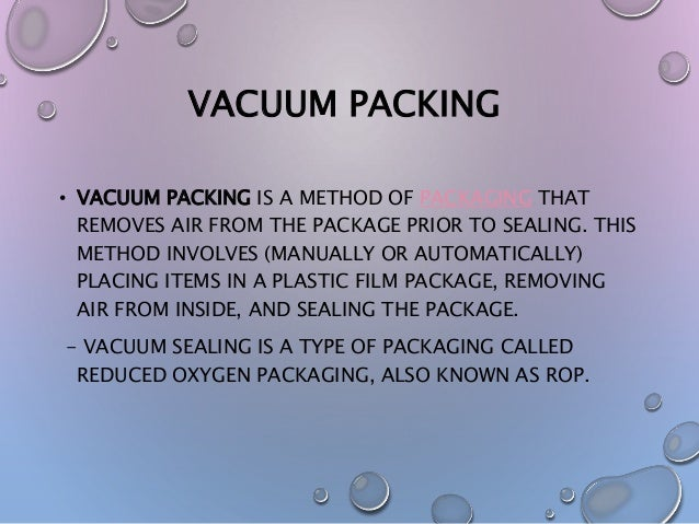 Vacuum Packaging Of Food